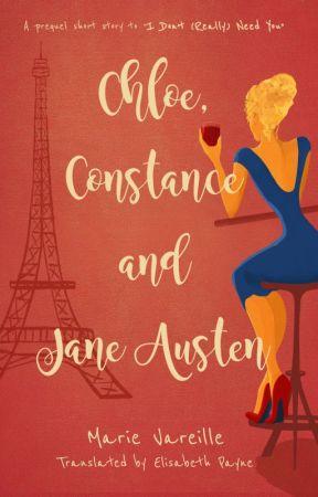 Chloe, Constance and Jane Austen by SassyFiction