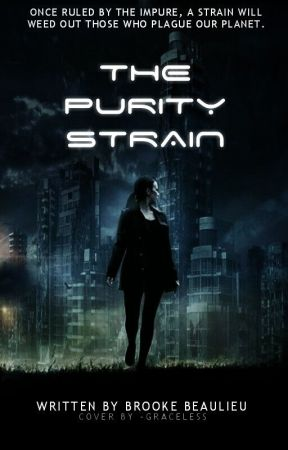 The Purity Strain by MissCosmica