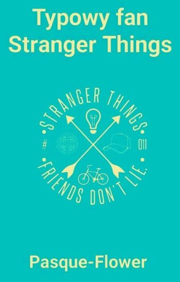 Typowy fan Stranger Things ✔