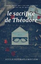 Le sacrifice de Théodore by auclairdemaplumeclem