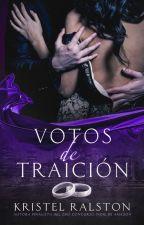 Votos de traición (COMPLETA) by KREATEB
