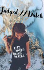 Judged // Dutch by _ReadingBitch_