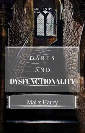 Dares and Dysfunctionality by MariaJonss0n