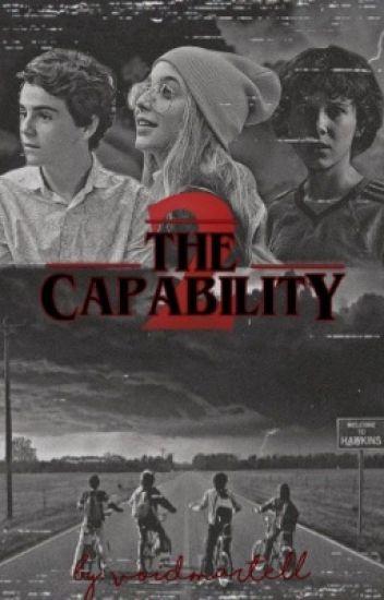 The Capability 2 || Stranger Things Season 2 || Rewriting