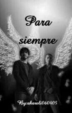 Para siempre (THE GIVE AWARDS 2018) by akareli060405