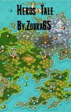 Hero's Tale  by Zoura65