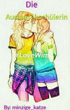 Die Austauschschülerin #LoveWins (GirlXGirl) by Minzige_Katze