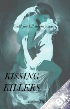 Kissing Killers by AutumnJ0Y