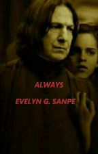 Always by evelyngrangersnape