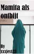Mamita Als Ontbijt by xxxjes123