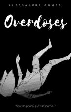 Overdoses by A-leeh