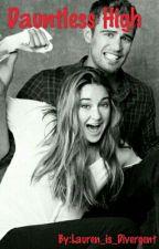 Dauntless High by Lauren_is_Divergent
