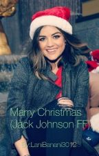 Marry Christmas (Jack Johnson FF)  by LaniBanani3012
