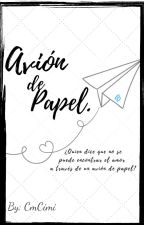 Avión de papel. by CmCimi