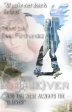 Believer ↠ TOTD Trilogy #1 by shutupteresa_