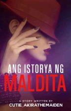 ang istorya ng maldita by cutie_akirathemaiden