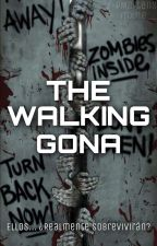 The Walking Gona by LMDGSquad