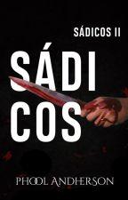 Sádicos by Phool-Andherson