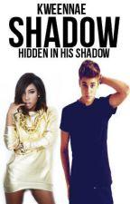 Shadow (J.B Interracial Story) by KWeenNae