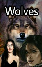 Wolves - Camren/You  [PT/BR] by HeartsToCamila