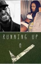 Run Up A Check (THE BEGINNING) by BrandaishaGipson0