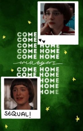 come home/ sequal by -strangerthinqs