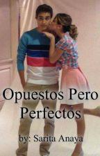 Opuestos Pero Perfectos by _dxvries