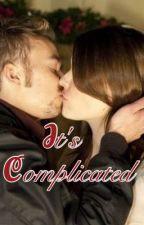 It's Complicated/Gary Barlow FanFic by GazzasGirl