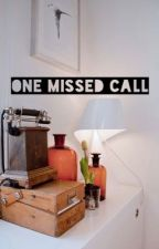 One Missed Call by illumendestumblr
