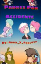 Padres Por Accidente ( #FNAFHS ) // Multiship // by Candy-w-Abby