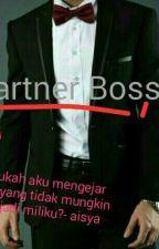Partner boss by syafiqahsyafiqah4