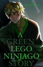 A Green Lego Ninjago Story by SweetSongBird