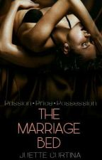 The Marriage Bed (COMING SOON) by Juette_Curtina