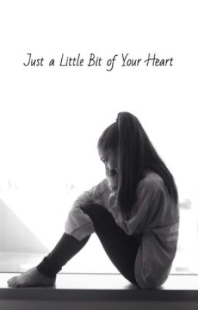Just a Little Bit of Your Heart | Dariana by fancy_person1233
