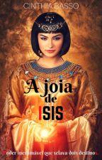 A joia de Isis by autoracinthiabasso