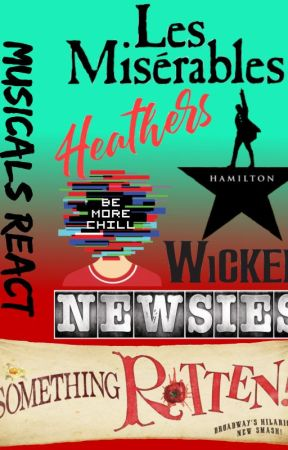 Hamilton reacts to Musicals by -Froggy_Chi-
