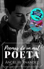 Poemas De Un Mal Poeta. by AngelHernandez002