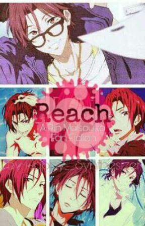 Reach (Rin Matsuoka FanFic) by Happy__Synthesizer