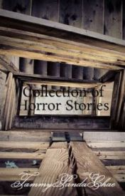 Collection of Horror Stories by bbtora