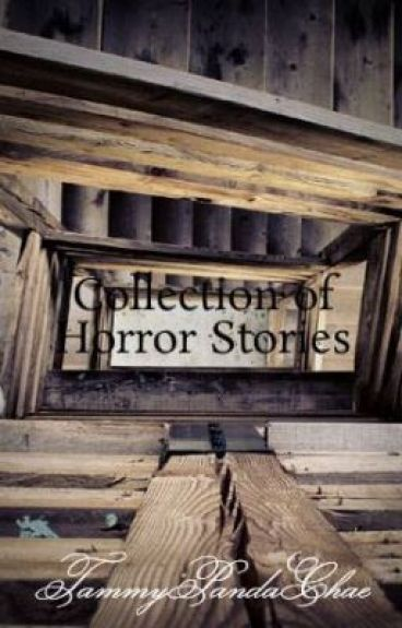 Collection of Horror Stories