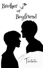 Brother Or Boyfriend [Ten NCT] by thaiteaten