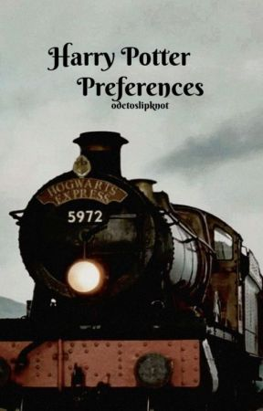 Harry Potter Preferences - when you ignore him - Wattpad