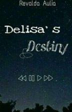 Delisa's Destiny by revaldaaulia
