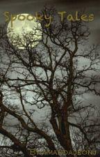 Spooky Tales (Mystery?!) by amandajeonj