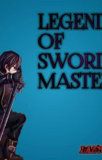 Legend Of Sword Mastery by LazyMann