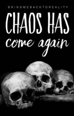 Chaos has Come again || Harry Potter  by Bringmebacktoreality
