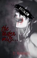 The Broken Smile {COMPLETE} by MemeboiREEE