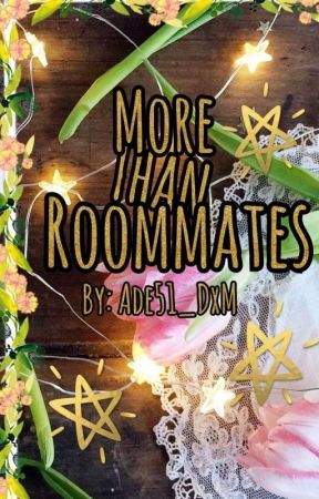 More than Roommates - DTxMT by Ade51_DxM