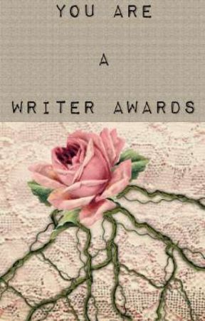 The You Are A Writer Awards by YouAreAWriter