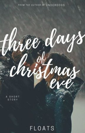 Five Days of Christmas Eve by Floats